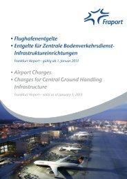 •Flughafenentgelte •Entgelte für Zentrale ... - Fraport AG
