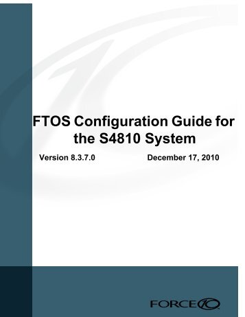 FTOS Configuration Guide for the S4810 System - Force10 Networks