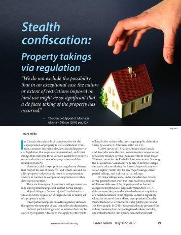 Stealth confiscation: Property takings via regulation - Fraser Institute