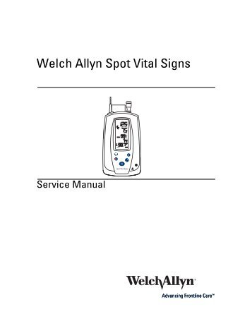 Welch allyn spot vital signs lxi service manual.