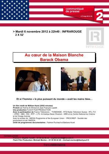 AU C?UR DE LA MAISON BLANCHE BARACK ... - Flach Film