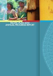 PACIFIC PLAN 2010 ANNUAL PROGRESS REPORT - Pacific Islands Forum ...