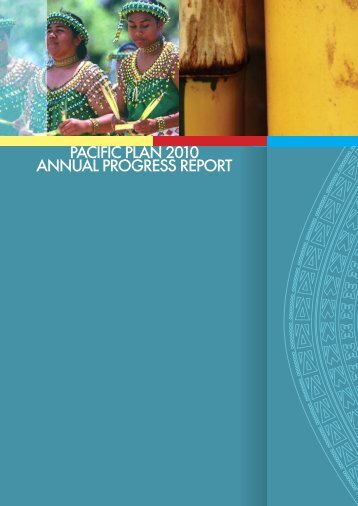 PACIFIC PLAN 2010 ANNUAL PROGRESS REPORT - Pacific Islands Forum ...