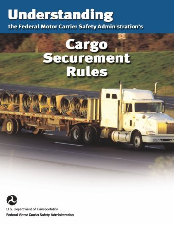 Cargo Securement Rules - Federal Motor Carrier Safety Administration