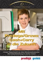 Mit Prodega/Growa Cash+Carry in die Zukunft Mit ... - GastroFacts