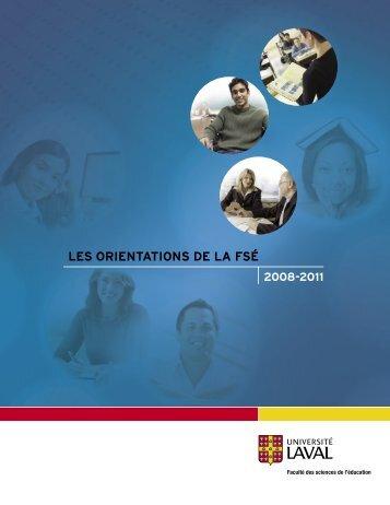 Les orientations de la FSÉ 2008-2011 - Faculté des sciences de l ...