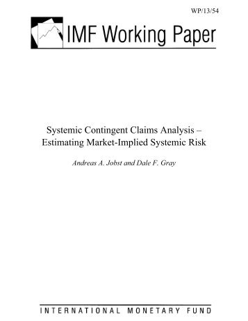 Systemic Contingent Claims Analysis - Financial Risk and Stability ...