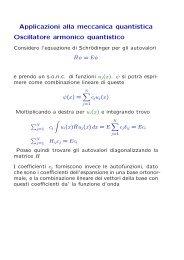 Applicazioni alla meccanica quantistica Oscillatore armonico ... - Fisica