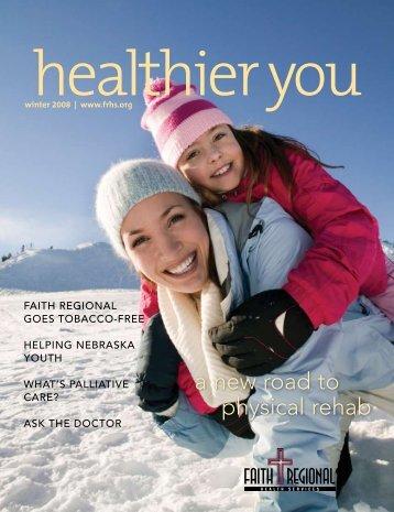 Winter 08 - Faith Regional Health Services