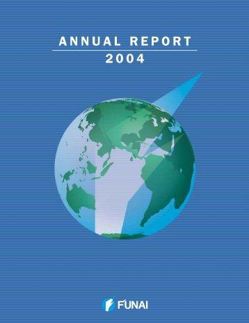 Annual Report 2004 [PDF:674KB] - Funai