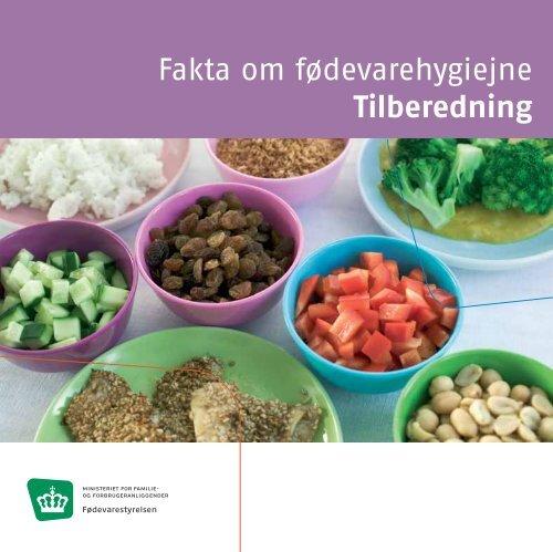 Fakta om fødevarehygiejne Tilberedning - Fødevarestyrelsen