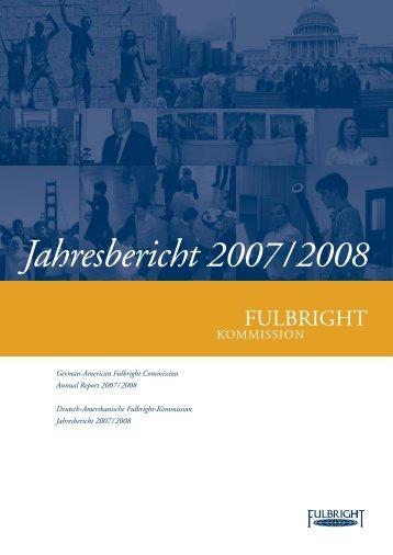 Jahresbericht 2007 / 2008 - Fulbright-Kommission