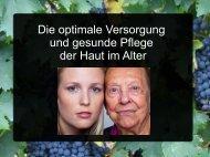 Die optimale Versorgung und gesunde Pflege der Haut im Alter