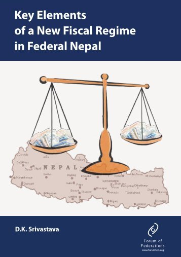 """Key Elements of a New Fiscal Regime in Federal Nepal"" (PDF ..."