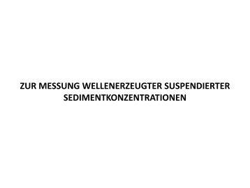 Zur Messung suspendierter Sedimentkonzentrationen unter ... - FZK