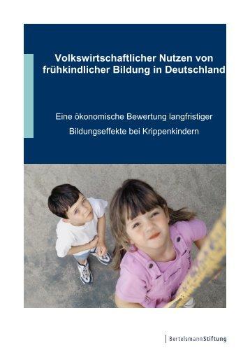Volkswirtschaftlicher Nutzen von frühkindlicher Bildung in ...