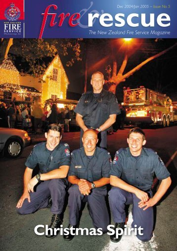 Fire & Rescue issue 5.indd - New Zealand Fire Service