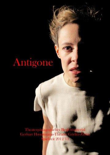 Antigone-Begleitmaterial(ca. 297 kByte) - Theater Görlitz