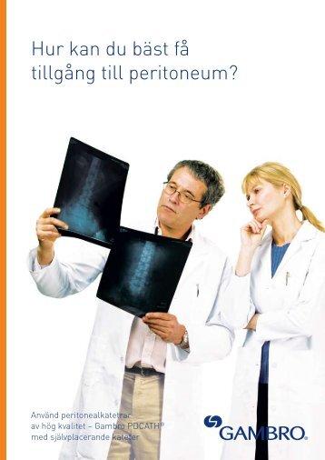 Hur kan du bäst få tillgång till peritoneum? - Gambro