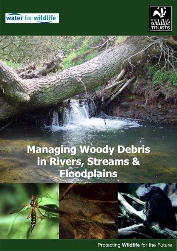 Managing Woody Debris - FreshwaterLife