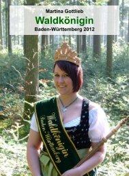 Waldkönigin Baden-Württemberg - Forstkammer Baden-Württemberg