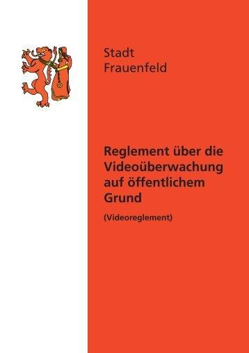 Videoreglement - Stadt Frauenfeld