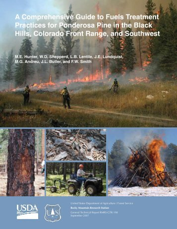 A comprehensive guide to fuels treatment practices for ponderosa ...