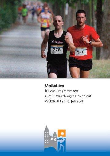 Mediadaten für das Programmheft zum 6. Würzburger Firmenlauf ...