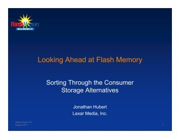 Looking Ahead at Flash Memory - Flash Memory Summit