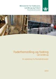 Foderfremstilling og fodring - på landbrug - Fødevarestyrelsen