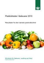 Pesticidrester i fødevarer 2010 - Fødevarestyrelsen