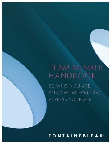 TEAM MEMBER HANDBOOK - Fontainebleau Miami Beach