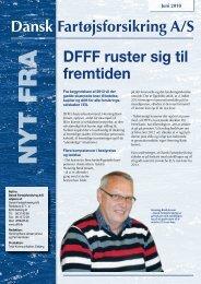 Dansk Fartøjsforsikring A/S DFFF ruster sig til fremtiden ...