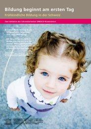 Bildung beginnt am ersten Tag - Frühkindliche Bildung in der Schweiz