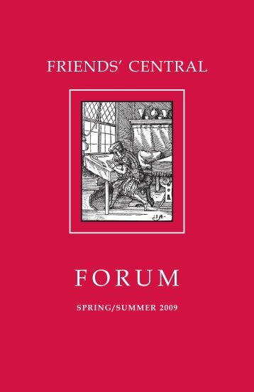 2009 Spring/Summer Forum - Friends' Central School