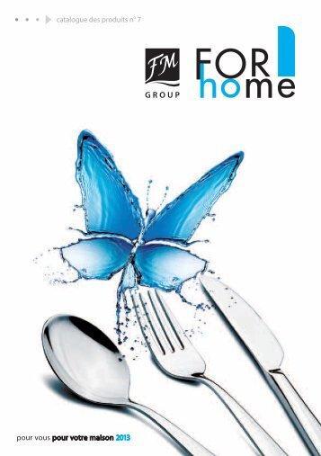 1 pour vous pour votre maison 2013 catalogue des ... - FM Group