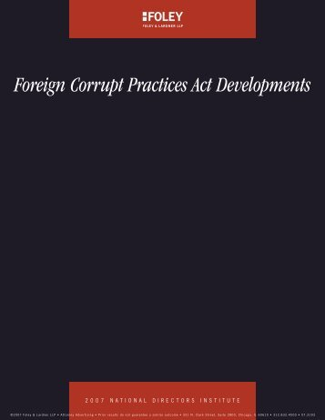 Foreign Corrupt Practices Act Developments - Foley & Lardner LLP