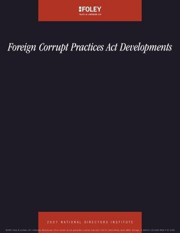 Foreign Corrupt Practices Act Developments - Foley & Lardner LLP