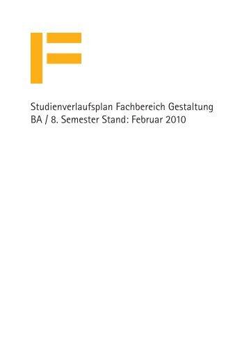 Studienverlaufsplan Fachbereich Gestaltung BA / 8. Semester Stand ...