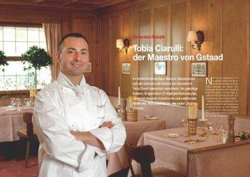 Tobia Ciarulli: der Maestro von Gstaad - Hotel & Gastro Union