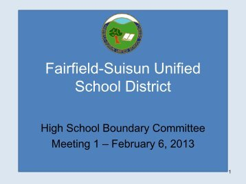 for Feb 6, 2013 meeting - Fairfield-Suisun Unified School District