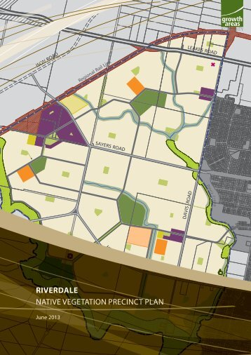 riverdale native vegetation precinct plan - Growth Areas Authority