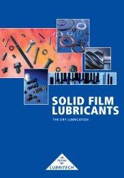 SOLID FILM LUBRICANTS - FUCHS LUBRITECH GmbH