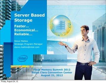Server Based Storage - Flash Memory Summit