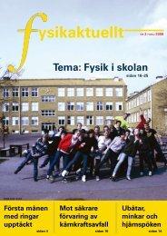 ysikaktuellt NR 2 • MAJ 2008 - Svenska Fysikersamfundet
