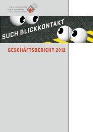 GESCHÄFTSBERICHT 2012 - Fonds für Verkehrssicherheit FVS