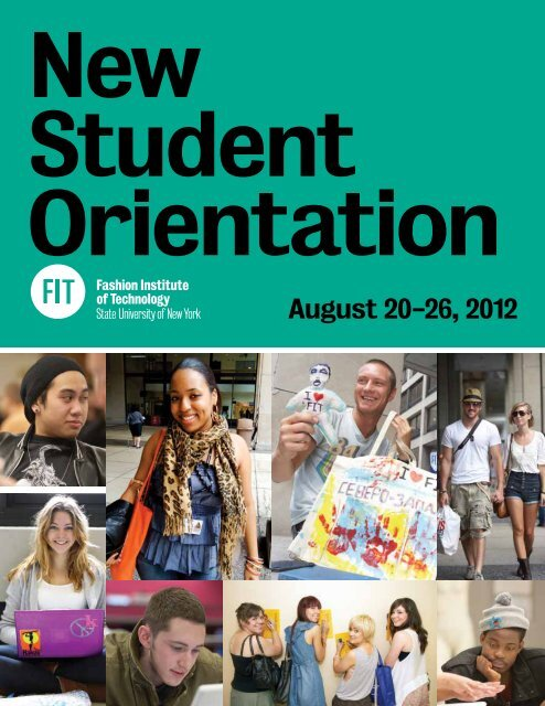 August 20-26, 2012 - Fashion Institute of Technology