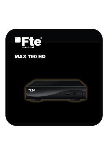 MAX T90 HD - FTE Maximal