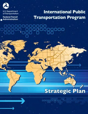 Strategic Plan - Federal Transit Administration - U.S. Department of ...