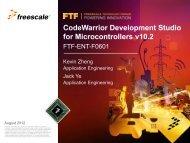CodeWarrior Development Studio for Microcontrollers V10.2, Part 1